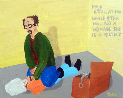 Bad Painting by Jay Rechsteiner, Man ejaculating while strangling a woman. She is a project.