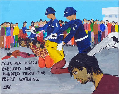 Bad Painting by Jay Rechsteiner, Four men publicly executed. One-hundred-thirty-five people watching