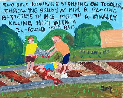 Bad Painting by Jay Rechsteiner, Two boys kicking and stomping on toddler, throwing bricks at him & placing batteries in his mouth & finally killing him with a 22 pound iron bar